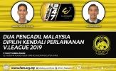 Hai trọng tài Malaysia được 'chi viện' ở 2 lượt cuối V-League 2019