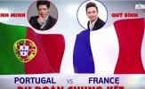 Chung kết EURO 2016: Quý Bình chọn Pháp, Bình Minh chọn Bồ Đào Nha