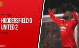Highlights: Huddersfield Town 0-2 Manchester United (Vòng 5 FA Cup)