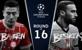 02h45 ngày 21/02, Bayern Munich vs Besiktas: 'Ngựa ô' gặp Hùm