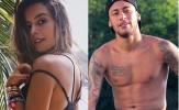"""Cô nàng bốc lửa khiến Neymar chia tay người tình """"đẹp nhất hành tinh"""""""