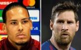 NÓNG! Van Dijk nói lời thật lòng về Messi khiến CĐV Liverpool lo lắng