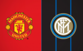 Nhận định Man Utd vs Inter: Thắng tối thiểu, Quỷ đỏ giữ mạch 'thăng hoa'?