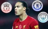Van Dijk: 'Tôi đã có cơ hội gia nhập Chelsea, Man City'