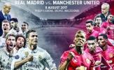 Real Madrid-Man United: Bữa tiệc thịnh soạn cho mùa giải mới