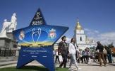 Đường phố Kiev sôi động chào đón chung kết Champions League