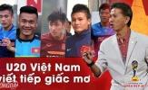Gặp Pháp VCK U20 thế giới, học trò HLV Hoàng Anh Tuấn nói gì?