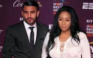 Vợ cũ Mahrez dính nghi vấn cặp kè với võ sĩ quyền Anh hạng nặng
