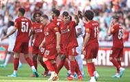 Vì 3 điều, trận Siêu cúp chỉ là thử nghiệm kế tiếp của Liverpool