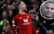 Cần cù vươn lên, cặp đôi thủ lĩnh của Liverpool khiến tiền bối nể phục
