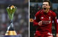 Chưa ra quân ở World Cup, sao Liverpool đã háo hức được nâng cúp