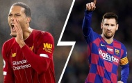 'Van Dijk tương tự như Messi, quan trọng hơn cả Ronaldo'
