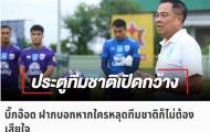 Chủ tịch LĐBĐ Thái Lan 'lên dây cót tinh thần' trước trận đánh lớn với ĐT Việt Nam