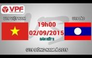 Trực tiếp U19 Đông Nam Á: U19 Việt Nam vs U19 Lào
