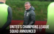 CHÍNH THỨC! Man Utd công bố danh sách dự Champions League: 4 gương mặt mới, loại 3 cái tên