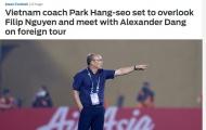Báo châu Á: Bỏ qua Filip Nguyễn, thầy Park chỉ gặp gỡ 1 sao Việt kiều