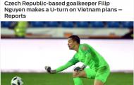 Báo châu Á: Xuất sắc ở Czech nhưng Filip Nguyễn vẫn hướng về ĐT Việt Nam