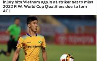 Báo châu Á: ĐT Việt Nam tiếp tục chịu tổn thất lớn trước VL World Cup
