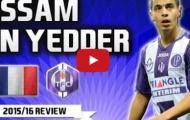 Wissam Ben Yedder - Luis Suarez mới của Toulouse FC