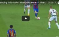 Pha solo ghi bàn ngoạn mục của Messi trước Eibar