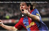 Hat-trick đầu tiên của Messi, và nạn nhân là Real Madrid