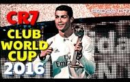 Màn thể hiện giúp Cristiano Ronaldo hay nhất FIFA Club World Cup 2016