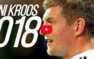 Những pha xử lý rất hay của Toni Kroos mùa 2017/18