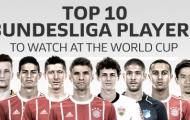 Top 10 ngôi sao Bundesliga đáng xem nhất tại World Cup 2018