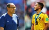 XONG: Sarri chính thức xác nhận tương lai Hazard