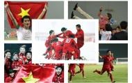 Những dấu son chói lọi nhất của Bóng đá Việt Nam 10 năm trở lại đây