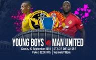 TRỰC TIẾP Young Boys vs Man United: Đội hình dự kiến