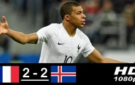 Highlights: Pháp 2-2 Iceland (Giao hữu quốc tế)