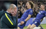 Không nghi ngờ! Chelsea luôn là niềm đau của Pep Guardiola