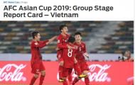 Báo châu Á chỉ ra điểm mạnh - yếu của ĐT Việt Nam sau vòng bảng