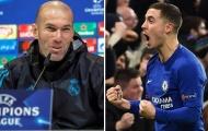 'Hazard sẽ chấp nhận ở lại nếu Zidane đến Chelsea'