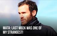 Mata: 'Tuần trước là một trong những điều kỳ lạ nhất của tôi'
