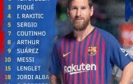 Tiết lộ: Rò rỉ đội hình xuất phát của Barca chạm trán M.U