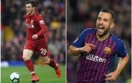 Jordi Alba vs Andy Robertson: Màn so tài của hai hậu vệ trái xuất sắc nhất châu Âu