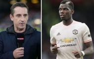 Neville bày tỏ: 'Nếu Pogba muốn đi, hãy bán cậu ta'