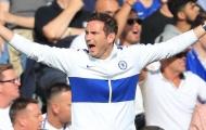 Hãy tin vào Lampard vì Chelsea vẫn rất đáng gờm