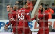 'Liverpool sẽ kết thúc Newcastle trong 20 phút'