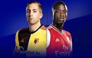 Nhận định Watford - Arsenal: Ghi hai bàn, 'Pháo thủ' thắng nhẹ nhủ nhà?
