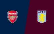 Nhận định Arsenal - Aston Villa: Pháo nổ hai lần, Arsenal tìm thấy chiến thắng?