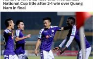 Báo châu Á thán phục 1 điều ở CLB Hà Nội sau khi đăng quang tại Cúp QG