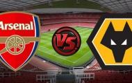 Nhận định Arsenal - Wolves: Thêm một lần đau cho 'Pháo thủ'?