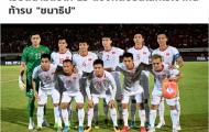SỐC: Báo Thái 'việt vị' khi công bố danh sách rút gọn 23 cầu thủ ĐT Việt Nam