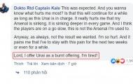 4 bình luận 'nghìn like' về Arsenal: 'Lạy Chúa! Con xin dâng Unai như lễ vật hỏa thiêu'