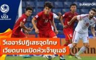 Báo Thái Lan: Nếu sút tốt, cậu ấy đã mang về chiến thắng cho U23 Việt Nam