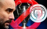Man City ăn 'trái cấm' từ UEFA, kịch bản kinh hoàng nào sẽ xảy ra?