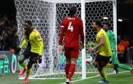 Đánh bại Liverpool, Watford báo tin vui cho Juventus và AC Milan
